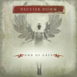Decyfer Down - End Of Grey