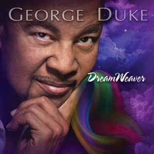 George Duke - DreamWeaver (2013) Album Tracklist