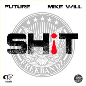 Future - Sh!t Lyrics