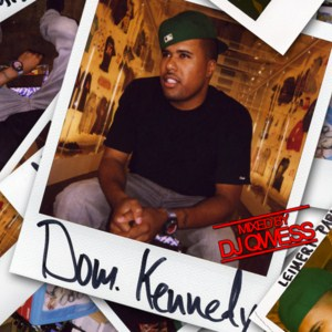 Dom Kennedy - 25th Hour