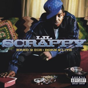 Lil Scrappy - Bred 2 Die - Born 2 Live