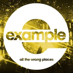 Example - All the Wrong Places Lyrics