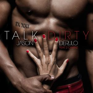 Jason Derulo - Talk Dirty Lyrics (feat. 2 Chainz)