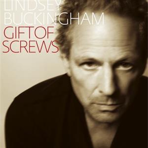Lindsey Buckingham - Gift Of Screws