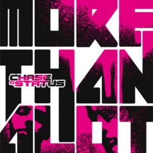 Chase & Status - More Than Alot