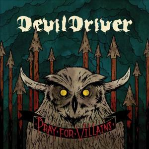 DevilDriver - Dust Be The Destiny Lyrics