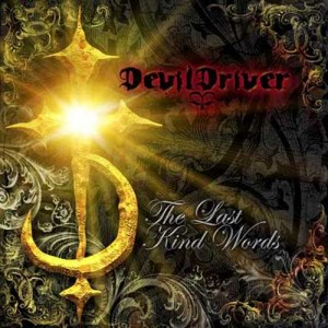 DevilDriver - These Fighting Words Lyrics