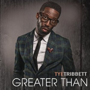 Tye Tribbett - Greater Than (2013) Album Tracklist