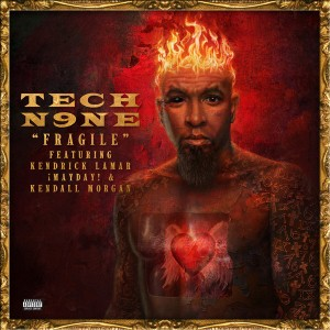 Tech N9ne - Fragile Lyrics (Feat. Kendrick Lamar)
