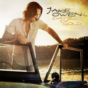Jake Owen - Days of Gold Lyrics