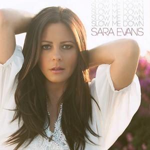 Sara Evans - Slow Me Down Lyrics