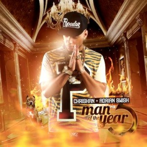 Chrishan - Man Of The Year 3