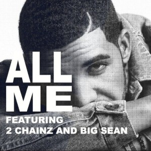 Drake - All Me Lyrics (Feat. 2 Chainz)