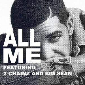 Drake - All Me Lyrics (Feat. 2 Chainz)