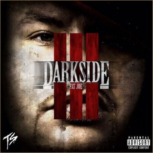 Fat Joe - Darkside 3