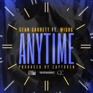 Sean Garrett - Anytime Lyrics (Feat. Migos)