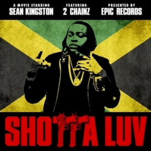 Sean Kingston - Shotta Luv Lyrics (Feat. 2 Chainz)