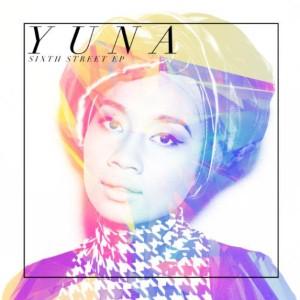 Yuna - Sixth Street