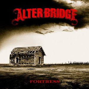 Alter Bridge - Fortress (2013) Album Tracklist