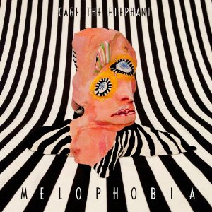 Cage The Elephant - Melophobia (2013) Album Tracklist