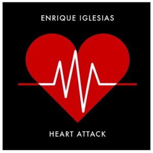 Enrique Iglesias - Heart Attack Lyrics