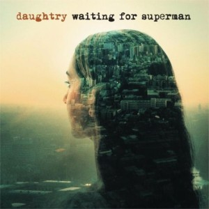 Daughtry - Waiting For Superman Lyrics
