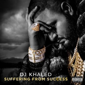 DJ Khaled - Suffering From Success (2013) Album Tracklist