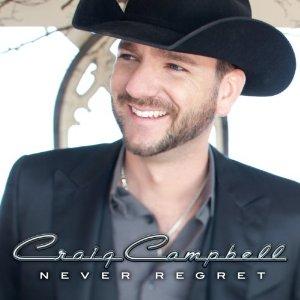 Craig Campbell - Never Regret