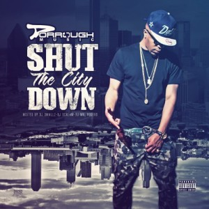 Dorrough - Shut The City Down