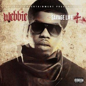 Webbie - Savage Life 4