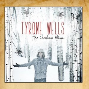 Tyrone Wells - The Christmas Album (2013) Album Tracklist
