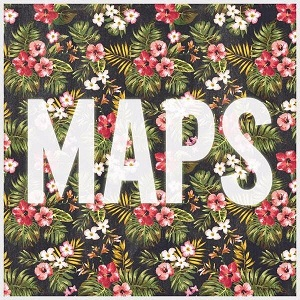 Maroon 5 - Maps Lyrics
