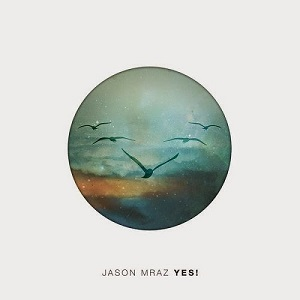 Jason Mraz - It's So Hard To Say Goodbye To Yesterday Lyrics