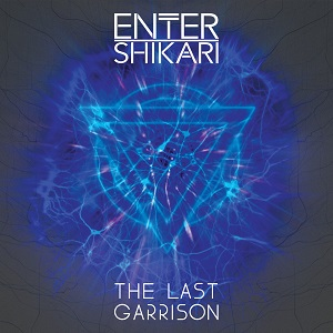 Enter Shikari - The Last Garrison  Lyrics