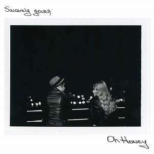 Oh Honey - Sincerely Yours