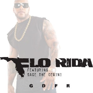 Flo Rida - GDFR Lyrics Feat. Sage The Gemini & Lookas