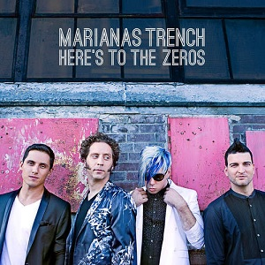 Marianas Trench - Here's To The Zeros Lyrics