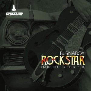 Burna Boy - Rockstar Lyrics